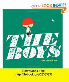 The Boys (9781416950127) Jeff Newman , ISBN-10: 1416950125  , ISBN-13: 978-1416950127 ,  , tutorials , pdf , ebook , torrent , downloads , rapidshare , filesonic , hotfile , megaupload , fileserve