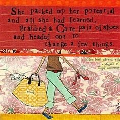 YAY! She packed up her potential... cute shoes... and... Change - HOW could I not adore this? Thank you for sharing, @KD Eustaquio McNeill!