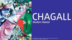"""""""Modern Master"""" Chagall exhibition   Tate Liverpool Museum - Still time to go until 6th October 2013"""