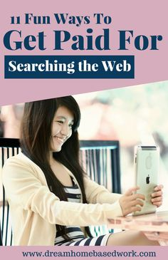 Did you know that you can actually get paid for doing something you already enjoy doing for instance searching the web? Yes you can make money by simply searching the web from home. Here's a list of 11 fun ways to get paid for searching the web! Earn Money From Home, Make Money Fast, Earn Money Online, Make Money Blogging, Money Tips, Home Based Work, Work From Home Moms, Get Paid Online, Online Jobs