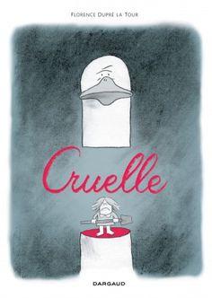 Cruelle, traumatismes et thérapie http://www.ligneclaire.info/dupre-la-tour-33591.html