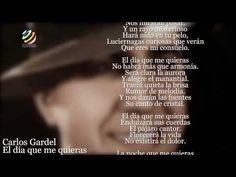 Carlos Gardel - El día que me quieras (Letra-Lyrics) - YouTube