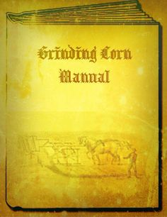 manual for 'grinding corn' ...