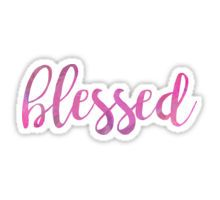 Blessed Sticker