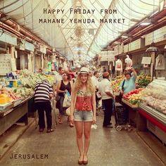 Happy Friday from Mahane Yehuda Market in Jerusalem
