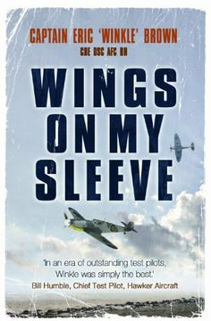 Wings On My Sleeve: The World'S Greatest Test Pilot Tells His Story by Eric Brown, http://www.amazon.com/dp/B00H6T756K/ref=cm_sw_r_pi_dp_D1Aztb059JT8F