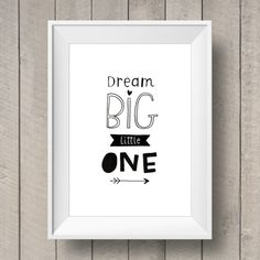 Dream Big, Little One Hand-lettered unisex quote in cool monochrome. Perfect for a nursery, kids bedroom or as a new baby/baby shower gift! Size: