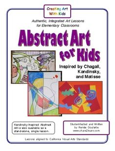 Abstract Art for Kids ~ inspired by Chagall, Kandinsky, and Matisse