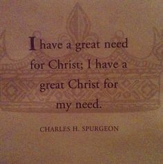great need, great Christ