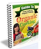 Guide To Organic Cooking   If you have any interest at all in organic cooking... if you want to eat healthier and do your part to help the environment... or you are interested in growing your own organic foods... then this Ebook was written just for you. http://www.generalhydroponicssystem.com/hydroponics-system/
