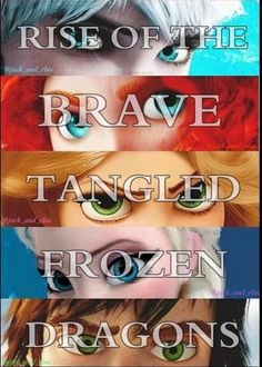 Things just got serious. ~ Rise of the Guardians, Brave, Tangled, Frozen , How to Train Your Dragon