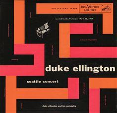 Duke Ellington & His Orchestra – Seattle Concert Cool Album Covers, Music Album Covers, Music Albums, Book Covers, Lp Cover, Vinyl Cover, Cover Art, Modern Typeface, Mid-century Modern