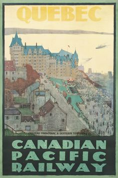 Quebec - Canadian Pacific Railway by Artist Unknown