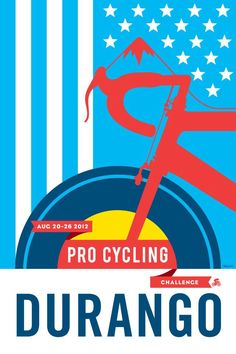 Designed by Tim Calkins for the 2012 USA Pro Cycling Challenge - Durango, Colorado