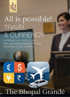 Roam around or #travel to another city, we assist you plan and manage your trips. And yes, when needed #CurrencyExchange service is also available. Know More: http://thebhopalgrand.com