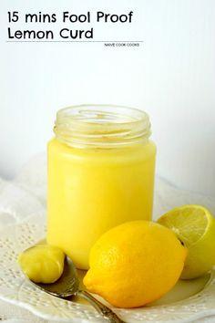 15 mins Fool Proof Lemon Curd