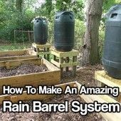 How To Make An Amazing Rain Barrel System