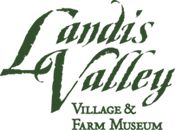 Landis Valley Village & Farm Museum