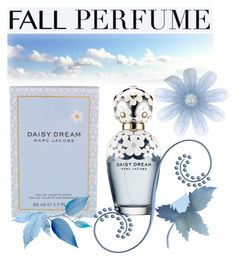 """Fall Perfume:  Daisy Dream"" by jackie22 ❤ liked on Polyvore featuring beauty, Marc Jacobs, Daisy, marcjacobs, daisydream and fallperfume"