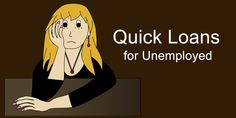 If you are unemployed, it can be difficult to get credit. Credit Lenders provides unemployed loans as they are worried about your ability to repay the loans without a fixed income. Quick Loans, Marketing Jobs