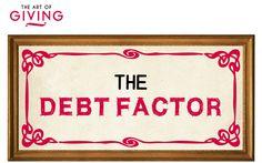 The Art of Giving - The Debt Factor  #generosity #money