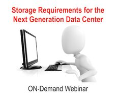 Storage for the next-generation data center needs to provide adequate performance and capacity that's cost effective. Tune in to this On Demand webinar and learn; what is the next generation data center, how do next generation data centers break storage and how does storage need to change to keep up.  https://www.brighttalk.com/webcast/5583/108917