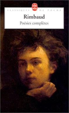 Arthur Rimbaud - Poésie complètes