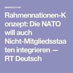 Rahmennationen-Konzept: Die NATO will auch Nicht-Mitgliedsstaaten integrieren — RT Deutsch