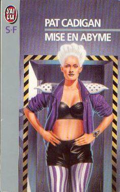 Publication: Mise en abyme  Authors: Pat Cadigan Year: 1996-01-18 ISBN: 2-277-24134-2 [978-2-277-24134-8] Publisher: J'ai Lu Pub. Series: J'ai Lu - Science Fiction Pub. Series #: 4134  Cover: Hubert De Lartigue