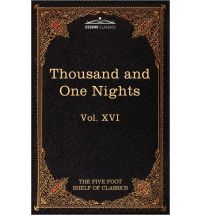 Stories from the Thousand and One Nights: The Five Foot Shelf of Classics, Vol. XVI (in 51 Volumes)