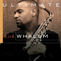 OVER THE RAINBOW by KIRK WHALUM | jazz smooth jazz