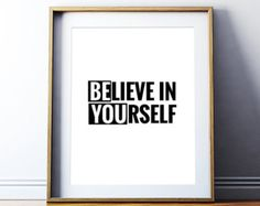 - Wall Art Ideas - Believe in Yourself (Be You) Printable Art, Inspirational Quote Wall Art, Motivational Quote, Printa. Typography Prints, Typography Poster, Typography Quotes, Quote Prints, Printable Quotes, Printable Wall Art, Wall Decor Quotes, Quote Wall, Diy Quote