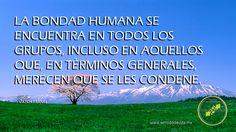 La Bondad Humana se Encuentra en... www.sentidodevida.mx Centro de Estudios para el Sentido de Vida