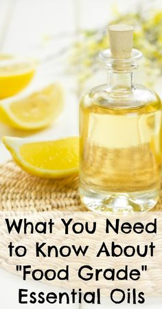 """What You Need to Know About """"Food Grade"""" Essential Oils - Natural Family Today Food Grade Essential Oils, Essential Oil Uses, Natural Essential Oils, Young Living Essential Oils, Healing Herbs, Natural Healing, Natural Oils, Healing Oils, Good Vibe"""