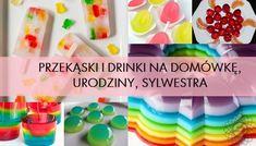 Szybkie przekąski i drinki na imprezę (sylwestra, urodziny). Przyjazne dla kobiet :)