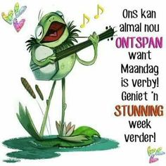 Happy Friday Gif, Happy Monday, Good Morning Good Night, Good Morning Quotes, Lekker Dag, Afrikaanse Quotes, Goeie Nag, Goeie More, Special Quotes