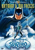 Batman & Mr. Freeze: Subzero [DVD] by Warner Bros. Family Entertainment. The ultimate Batman adventure explodes into non-stop, animated action when the Caped Crusader's chilling nemesis, Mr. Freeze, returns to Gotham City and kidnaps Batgirl.