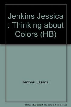 Thinking about Colors by Jessica Jenkins http://www.amazon.com/dp/0525449086/ref=cm_sw_r_pi_dp_rcXfub0WYJDJT