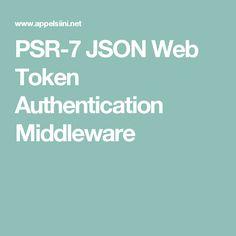 PSR-7 JSON Web Token Authentication Middleware