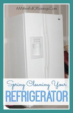 Spring Cleaning Tips: Spring Cleaning Your Refrigerator #springcleaning #springcleaningtips #organization