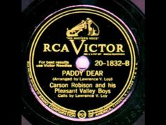 Paddy Dear - Carson Robison and His Pleasant Valley Boys, calls by Larry Loy.