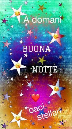 Immagini Belle da ImmaginiBuongiornoBelle.it Italian Quotes, Good Night Sweet Dreams, Cute Cards, Ale, Happy Birthday, Faith, Betty Boop, Luigi, Bella