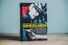 Isadore Apparel - Wheelmen - In Wheelmen they reveal the broader story of how Armstrong and his supporters used money, power, and cutting-edge science to conquer the world's most difficult race. Cycling, Tours, Science, Memories, Money, Memoirs, Biking, Souvenirs, Silver