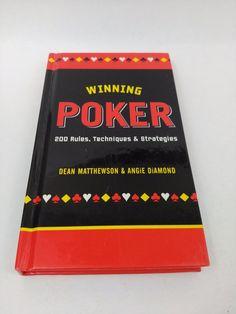 Winning Poker 200 Rules Techniques and Strategies Angie Diamond Dean Mathewson