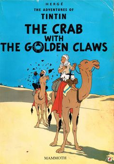 Tintin: The Crab with the Golden Claws (1941) by Herge. The introduction of Captain Haddock and his wonderful vocabulary of insults. A notable lack of politics and the war, certainly a deliberate choice. Finished 4th Jan 2015, second read.