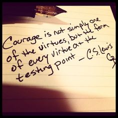Lewis (Not a Latter-day Saint, but still included here as he's one of the finest Christian writers I can think of. Quotes To Live By, Me Quotes, Author Quotes, Be Strong And Courageous, Courageous People, Cs Lewis, Monday Motivation, Wise Words, Bible Verses