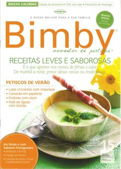 Revista bimby pt-s01-0015 - julho 2010 My Recipes, Healthy Recipes, Dehydrated Food, Yams, Calories, Fresh Rolls, Side Dishes, Chili, Spices