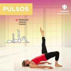 Ejercicio para glúteos, espalda baja y muslo: Pulsos Fitness Diet, Yoga Fitness, Fitness Motivation, Health Fitness, Pilates Workout, Butt Workout, Gym Workouts, Do Exercise, Excercise