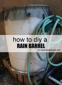 HOW TO DIY A RAIN BARREL