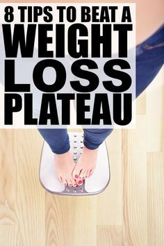Losing weight isn't easy, and when you invest a lot of time and effort into your weight loss goals without seeing the results of your hard work, it can be downright depressing. The good news is that with these 8 simple tips, you can overcome a weight loss plateau without starving yourself. Who knew losing those last 10 pounds could be so easy?!